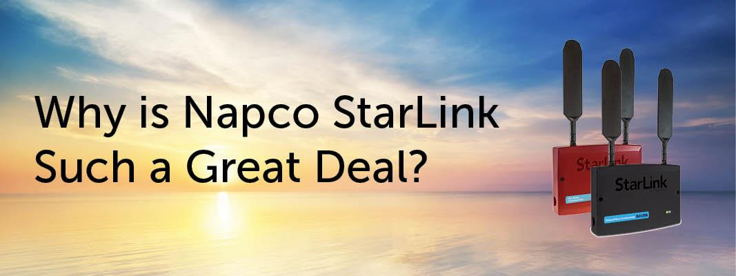 Why is Napco StarLink Such a Great Deal?